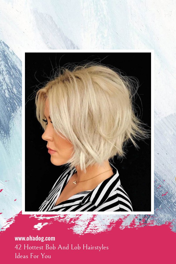 42 Hottest Bob And Lob Hairstyles Ideas For You 12