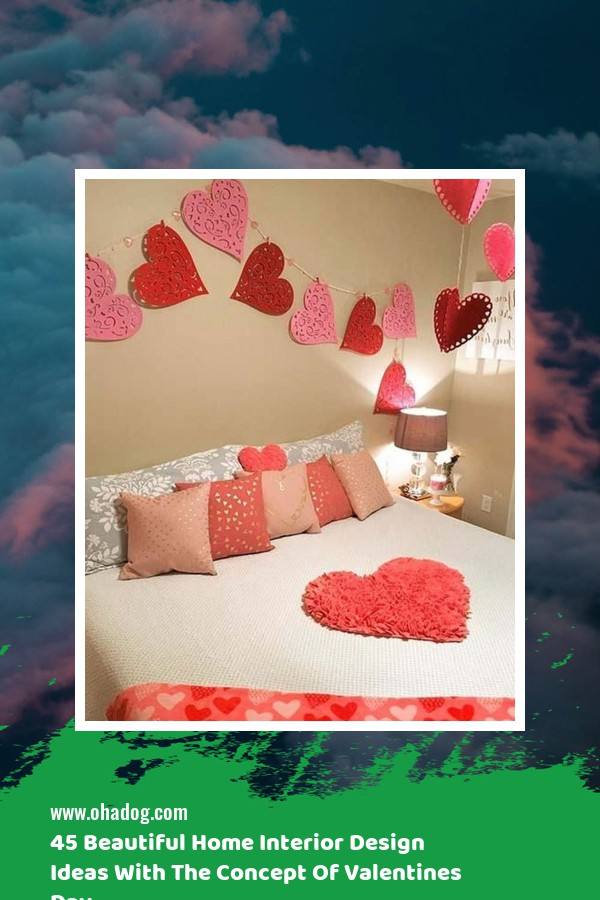 45 Beautiful Home Interior Design Ideas With The Concept Of Valentines Day 1