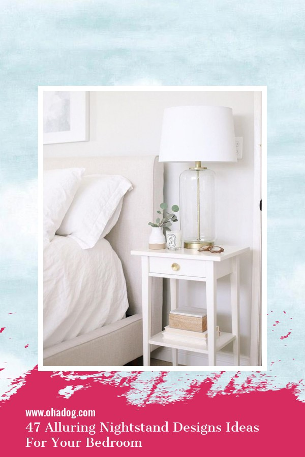47 Alluring Nightstand Designs Ideas For Your Bedroom 1