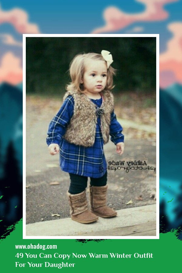 49 You Can Copy Now Warm Winter Outfit For Your Daughter 22