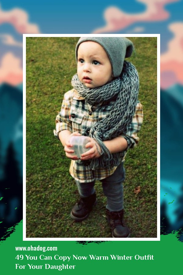 49 You Can Copy Now Warm Winter Outfit For Your Daughter 36